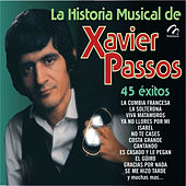 La Historia Musical de Xavier Passos by Xavier Passos