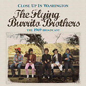 Close up in Washington (Live) by The Flying Burrito Brothers