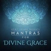 Mantras for Divine Grace de Snatam Kaur