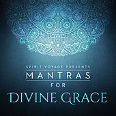 Mantras for Divine Grace by Snatam Kaur