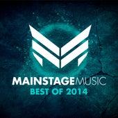 Mainstage Music - Best of 2014 von Various Artists