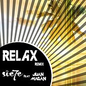 Relax (feat. Juan Magán) (Remix (Spanish Version)) de Sie7e