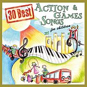 30 Best Action and Games Songs for Children by The Singalongasong Band