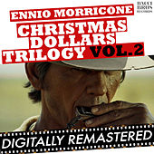 Christmas Dollars Trilogy Vol. 2 by Ennio Morricone