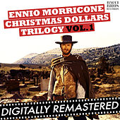 Christmas Dollars Trilogy Vol. 1 by Ennio Morricone