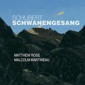 Schubert: Schwanengesang, D. 957 by Matthew Rose