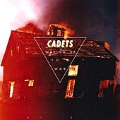Waking up to a War by The Cadets