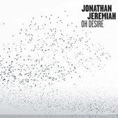 Oh Desire by Jonathan Jeremiah