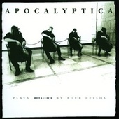 Plays Metallica by Four Cellos de Apocalyptica
