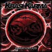 Straight to the Blood de Krashkarma
