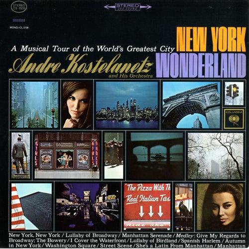 New York Wonderland by Andre Kostelanetz & His Orchestra