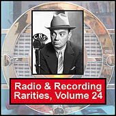 Radio & Recording Rarities, Volume 24 by Cliff Edwards