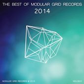 The Best of Modular Grid Records 2014 - EP by Various Artists