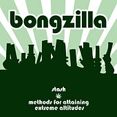 Stash/Methods Of Attaining Extreme Altitudes by Bongzilla