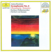 Bruckner: Symphony No.4 In E Flat Major