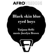Black Skin Blue Eyed Boys by Jocelyn Brown