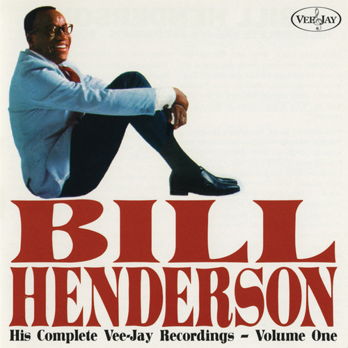 His Complete Vee-Jay Recordings, Vol. 1 by Bill Henderson