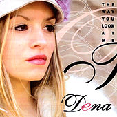 Will You Still Love Me Tomorrow / Our Song by Dena