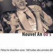 Nouvel an 60's (Fêtez le réveillon avec 100 tubes des années 60) [Remastered] de Various Artists