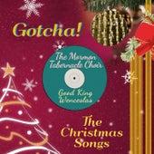Good King Wenceslas (The Christmas Songs) von The Mormon Tabernacle Choir