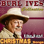 The Best Christmas Songs (Burl Ives Collection) by Burl Ives