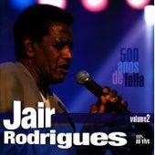 500 Anos De Folia - Vol.2 de Jair Rodrigues