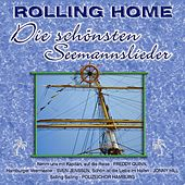 Rolling Home - Die Schönsten Seemanslieder by Various Artists