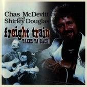 Freight Train Takes Ya Back! de Chas McDevitt