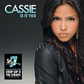Is It You by Cassie