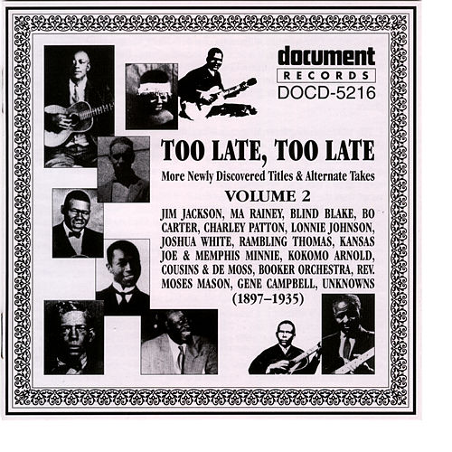 Too Late, Too Late Vol. 2 1897-1935 by Various Artists
