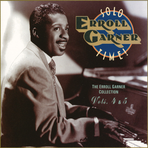 Solo Time! by Erroll Garner
