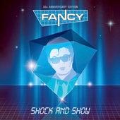 Shock & Show van Fancy