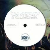 Jack Me Slowly de Daniel Torres