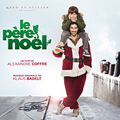 Le père Noël (Bande originale du film) by Various Artists