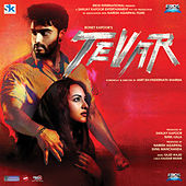 Tevar (Original Motion Picture Soundtrack) by Various Artists