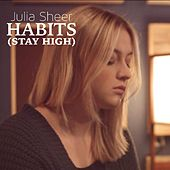 Habits (Stay High) de Julia Sheer