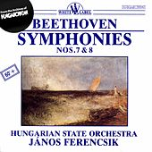 Beethoven: Symphonies Nos. 7 & 8 by Hungarian State Orchestra