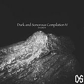 Dark And Sonorous Compilation IV - EP by Various Artists