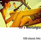 60's Nostalgia (100 Classic Hits) di Various Artists