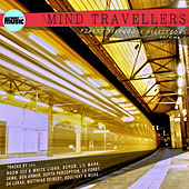 Mind Travellers - Finest Deephouse Selections, Vol. 1 von Various Artists