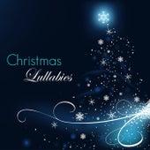 Christmas Lullabies - Canciones de Navidad para Niños y Mùsica para Dormir by Various Artists
