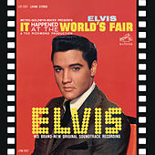 It Happened at the World's Fair by Elvis Presley