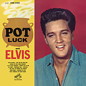 Pot Luck von Elvis Presley