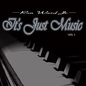 It's Just Music, Vol. 1 de Ron Ward Jr.