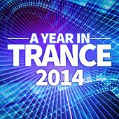 A Year In Trance 2014 - EP by Various Artists