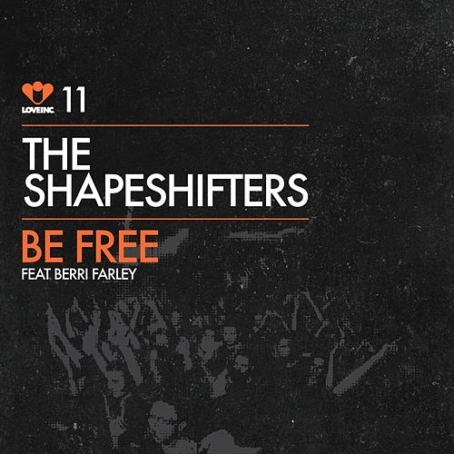 Be Free von The Shapeshifters