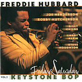 Keystone Bop, Vol. 2: Friday/Saturday by Freddie Hubbard