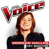 Hey Brother (The Voice Performance) by Morgan Wallen