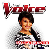 The Way von Paula Deanda