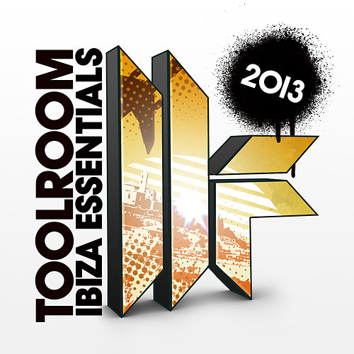 Toolroom Ibiza Essentials 2013 by Various Artists